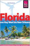 Florida von Key West bis New Orleans als Reiseführer