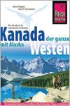 Der ganze Westen von Kanada und Alaska als Reiseführer