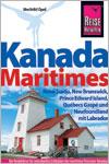 Die maritimen Provinzen Kanadas als Reiseführer