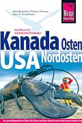 Der Osten von Kanada und der Nordosten der USA als Reiseführer