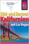 Süd- und Zentral-Kalifornien mit Las Vegas als Reiseführer