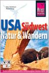 Reiseführer: Südwesten der USA - Natur und Wandern